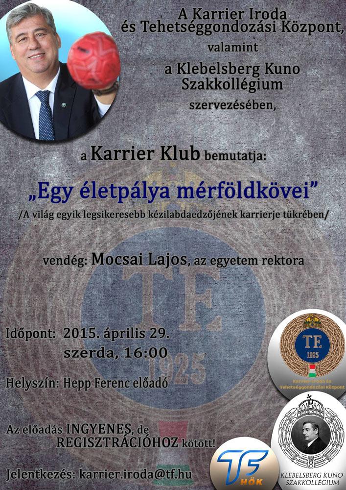 Karrier Klub, Mocsai Lajos